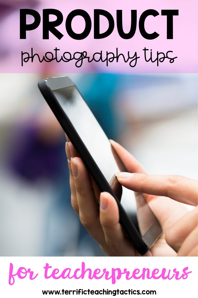 product photography tips for teacherpreneurs