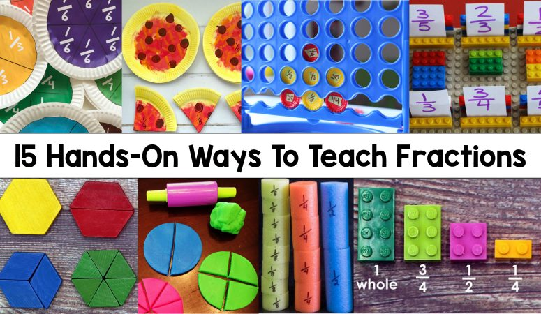 15 Hands On Ways To Teach Fractions