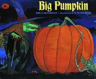 Big Pumpkin by Erica Silverman, The Best Halloween read aloud