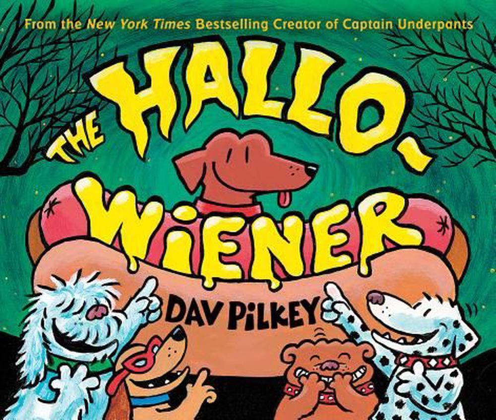 The Hallo-Wiener by Dav Pilkey, The Best Halloween Story Books