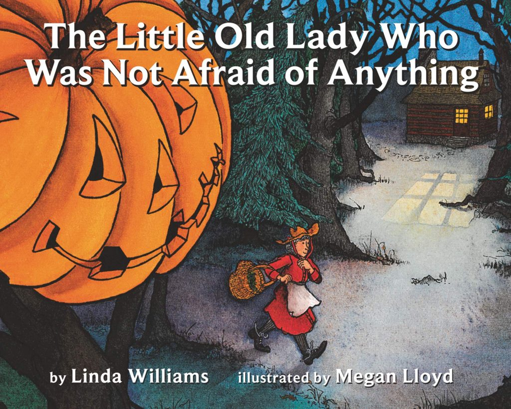 The Little Old Lady Who Wasn't Afraid Of Anything by Linda Williams, The Best Halloween Story Books