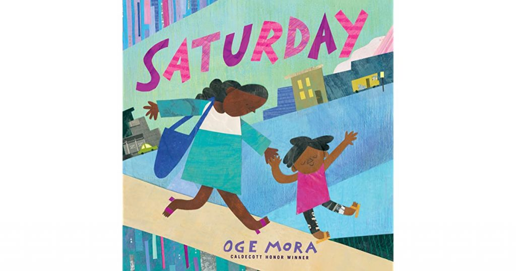 Storybook - Saturday by Oge Mora