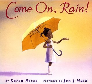 Story book - Come On, Rain By Karen Hesse