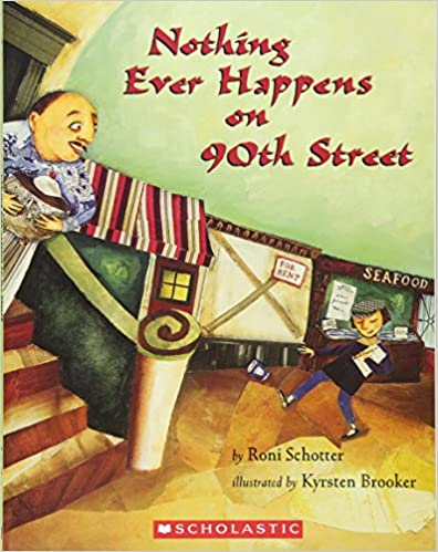 Mentor text - Nothing Ever Happens On 90th Street By Roni Schotter - the best mentor texts for teaching personal narratives
