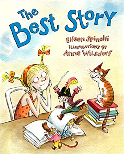 Storybook - The Best Story By Eileen Spinelli - The best mentor texts for teaching personal narratives