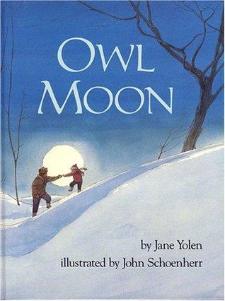 Storybook - Owl Moon By Jane Yolen