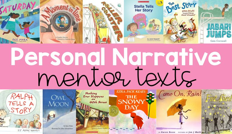 The Best Mentor Texts For Teaching Personal Narratives